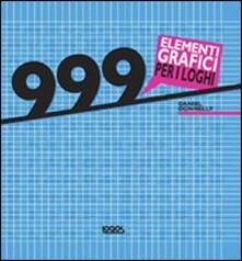 Voluntariadobaleares2014.es 999 elementi grafici per i loghi. Con CD-ROM Image