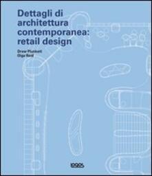 Lpgcsostenible.es Dettagli di architettura contemporanea: retail design. Con CD-ROM Image