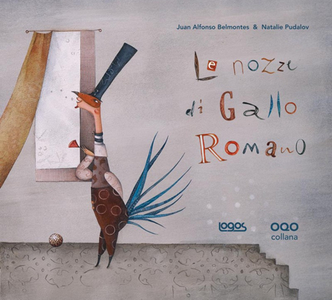 Libro Le nozze di Gallo Romano Juan A. Belmontes , Natalie Pudalov