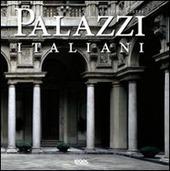Palazzi italiani. Ediz. italiana, inglese, spagnola e portoghese