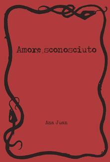 Antondemarirreguera.es Amore sconosciuto Image