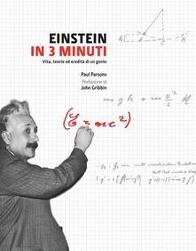 Einstein in 3 minuti. Vita, teorie ed eredità di un genio.pdf