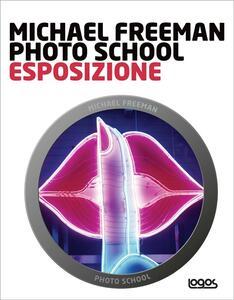 Photo school. Esposizione
