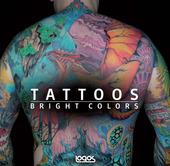 Tattoo. Bright color. Ediz. italiana, tedesca, inglese e francese
