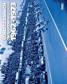 Gare automobilistiche 1962-1973. Ediz. italiana, tedesca, inglese e francese.pdf
