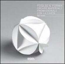 Listadelpopolo.it Foglio & forma. Creare materiali promozionali con la carta Image