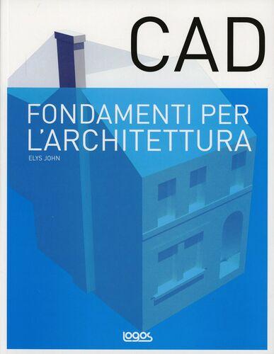 Fondamenti di CAD per l'architettura