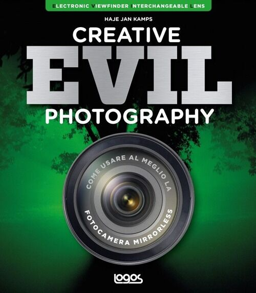 Creative evil photography. Ediz. italiana