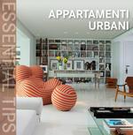 Appartamenti urbani. Ediz. italiana, inglese, francese, tedesca, spagnola e portoghese