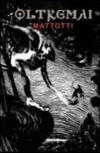 Libro Oltremai. Ediz. italiana, inglese e francese Lorenzo Mattotti