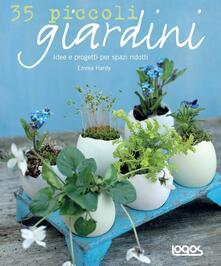 35 piccoli giardini. Idee e progetti per spazi ridotti.pdf