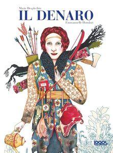 Foto Cover di Il denaro, Libro di Emmanuelle Houdart,Marie Desplechin, edito da Logos