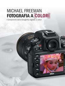 Ristorantezintonio.it Fotografia a colori. I fondamenti della fotografia digitale a colori Image