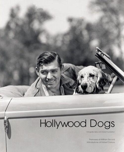 Hollywood dogs. Ediz. italiana