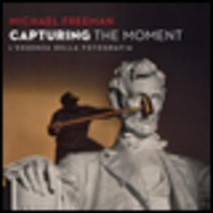 Capturing the moment. L'essenza della fotografia