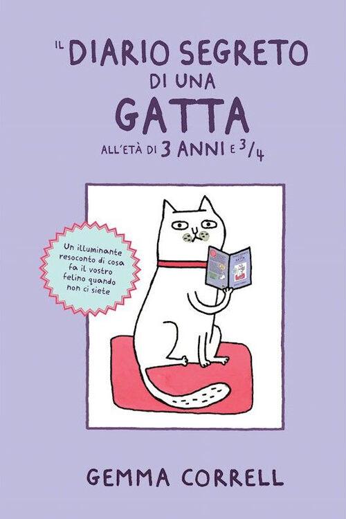 Il diario segreto di una gatta all'età di 3 anni e ¾