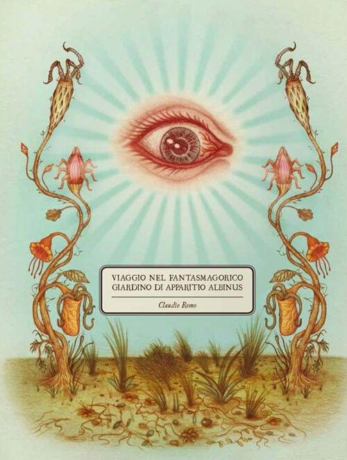 Viaggio nel fantasmagorico giardino di Apparitio Albinus