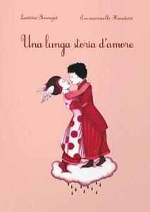 Libro Una lunga storia d'amore Laetitia Bourget , Emmanuelle Houdart 0