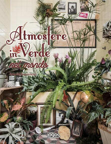 Antondemarirreguera.es Atmosfere in verde nel mondo Image