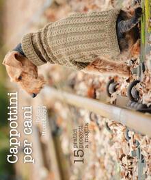 Cappottini per cani. 15 pratici progetti a maglia.pdf