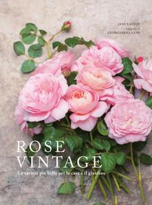 Daddyswing.es Rose vintage. Le varietà più belle per la casa e il giardino Image