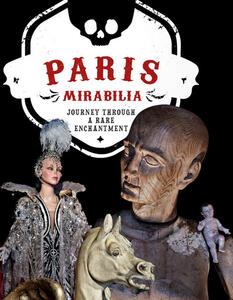 Paris mirabilia. Journey through a rare enchantment. Ediz. illustrata