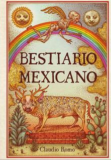 Bestiario mexicano. Ediz. illustrata.pdf