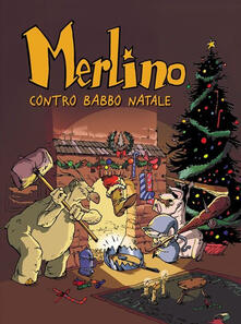 Premioquesti.it Merlino contro Babbo Natale. Merlino. Vol. 2 Image