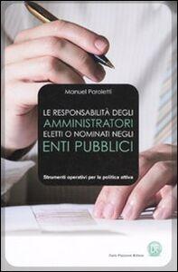 La responsabilità degli amministratori eletti o nominati negli enti pubblici