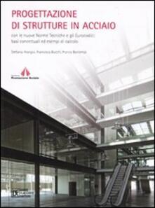 Progettazione di strutture in acciaio con le nuove norme tecniche e gli eurocodici: basi concettuali ed esempi di calcolo.pdf