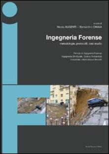 Osteriacasadimare.it Ingegneria forense. Metodologie, protocolli, casi studio Image