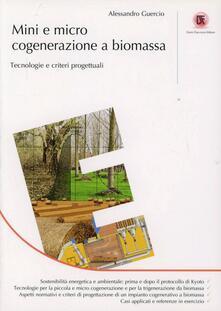 Mini e micro cogenerazione a biomassa. Tecnologie e criteri progettuialu.pdf