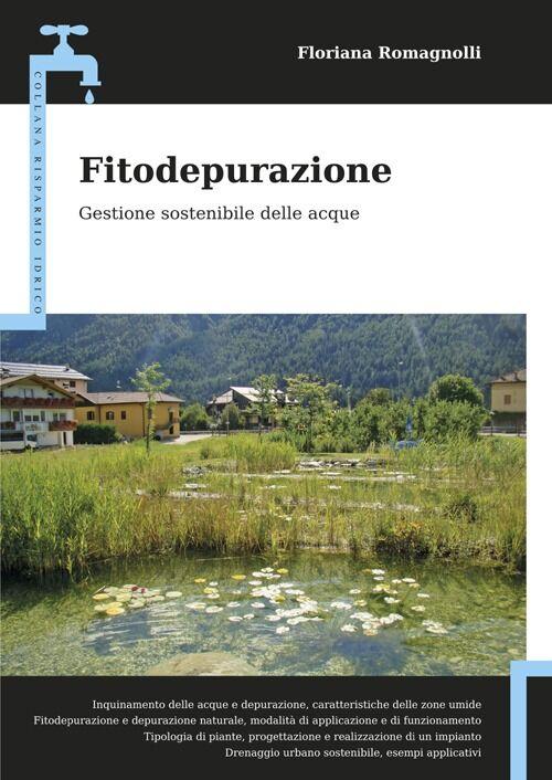 Fitodepurazione. Gestione sostenibile delle acque