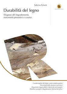 Winniearcher.com Durabilità del legno. Diagnosi del degradamento, trattamenti preventivi e curativi Image