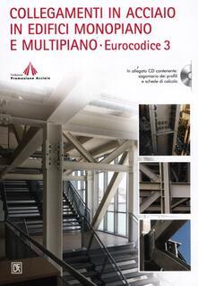 Voluntariadobaleares2014.es Collegamenti in acciaio in edifici monopiano e multipiano. Eurocodice 3. Con CD-ROM Image