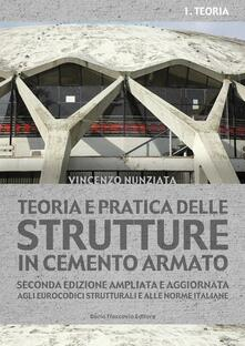 Steamcon.it Teoria e pratica delle strutture in cemento armato. Vol. 1: Teoria. Image