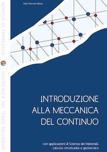 Rallydeicolliscaligeri.it Introduzione alla meccanica del continuo con applicazioni di scienza dei materiali, calcolo strutturale e geotecnico Image