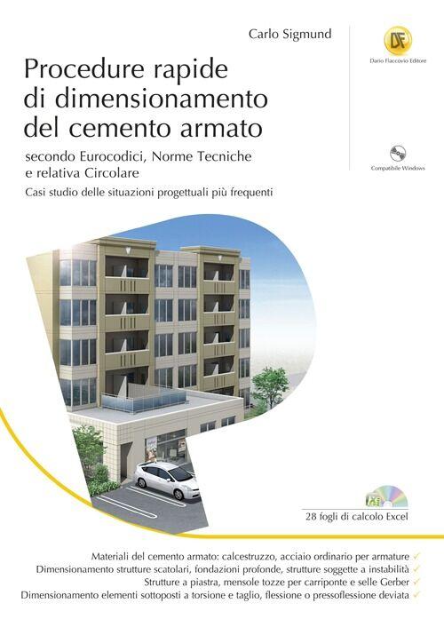 Procedure rapide di dimensionamento del cemento armato. Con CD-ROM