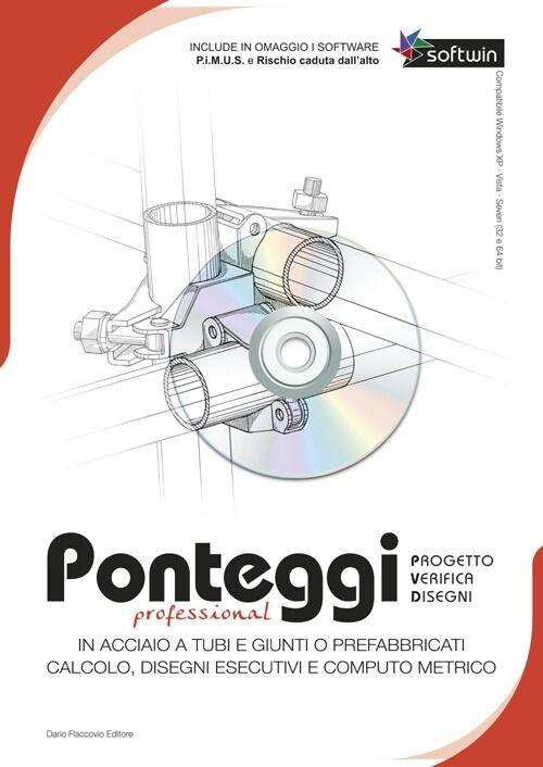 Ponteggi. Progetto, verifica, disegni. CD-ROM. Con libro