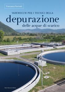 Vademecum per i tecnici della depurazione delle acque di scarico