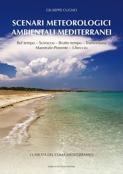 Scenari meteorologici ambientali mediterranei