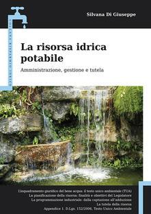 Atomicabionda-ilfilm.it La risorsa idrica potabile. Amministrazione, gestione e tutela Image