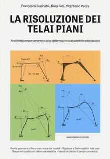 Librisulladiversita.it La risoluzione dei teali piani. Analisi del comportamento statico-deformativo e calcolo delle sollecitazioni Image