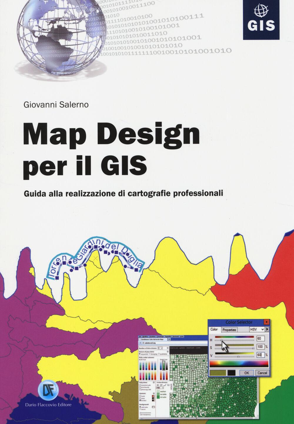 Map design per il GIS. Guida alla realizzazione di cartografie professionali