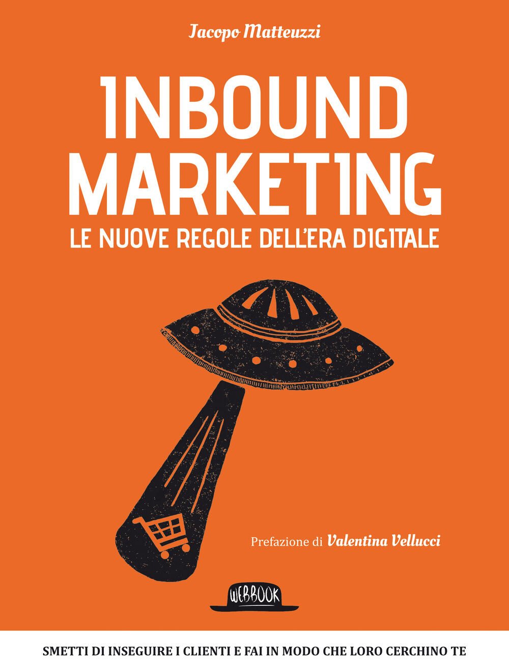 Inbound marketing. Le nuove regole dell'era digitale