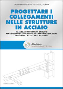 Premioquesti.it Progettare i collegamenti nelle strutture in acciaio. Con CD-ROM Image