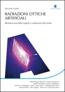 Radiazioni ottiche artificiali. Identificazione delle sorgenti e valutazione del rischio.pdf