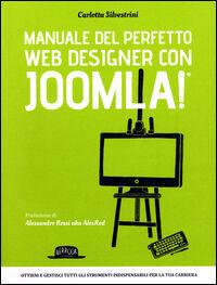 Manuale del perfetto web designer con Joomla!