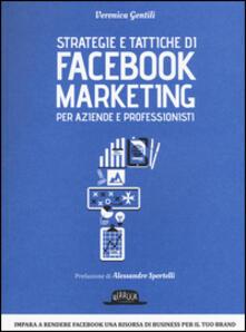 Listadelpopolo.it Strategie e tattiche di Facebook marketing per aziende e professionisti. Dalla A alla Z tutto quello che devi sapere su FB come risorsa di business Image