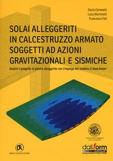 Fondazionesergioperlamusica.it Solai alleggeriti in calcestruzzo armato soggetti ad azioni gravitazionali e sismiche Image